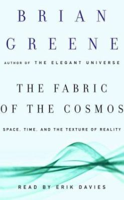 The Fabric of the Cosmos: Space, Time, and the Texture of Reality 9780739309254