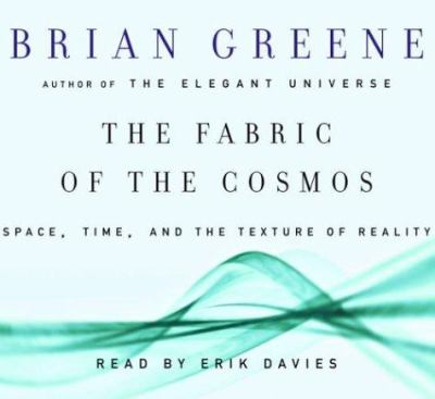 The Fabric of the Cosmos: Space, Time, and the Texture of Reality 9780739309261
