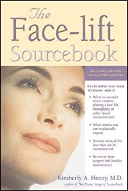The Face-Lift Sourcebook 9780737301113