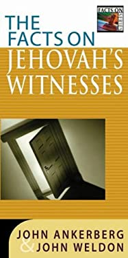 The Facts on Jehovah's Witnesses 9780736911085