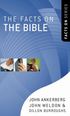 The Facts on the Bible 9780736924900