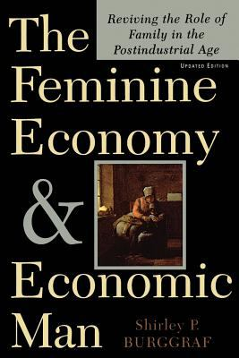 The Feminine Economy and Economic Man 9780738200361