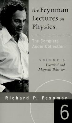 The Feynman Lectures on Physics: The Complete Audio Collection- Volume 6