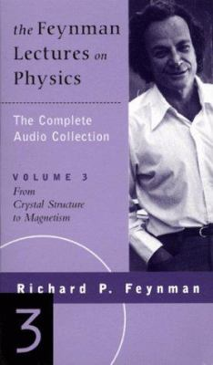 The Feynman Lectures on Physics: The Complete Audio Collection, Vol. 3 9780738200910