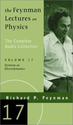 The Feynman Lectures on Physics: The Complete Audio Collection Vol. 17 9780738207186