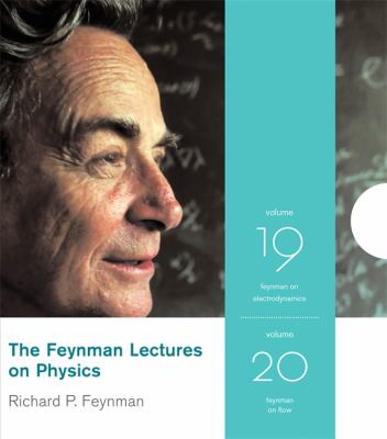 The Feynman Lectures on Physics, Volumes 19 & 20: Feynman on Masers and Light/Feynman on Quantum Mechanics and Electromagnetism 9780738209333
