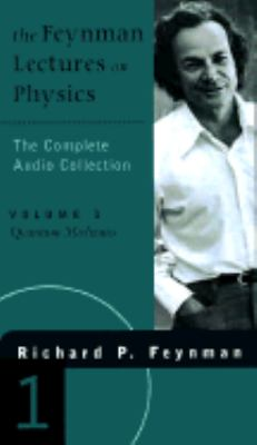The Feynman Lectures on Physics on Cassette: The Complete Audio Collection, Volume 1 9780738200071