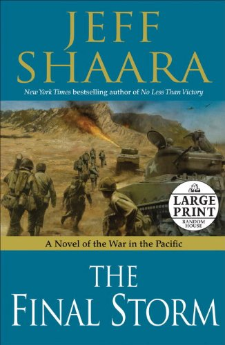 The Final Storm: A Novel of the War in the Pacific 9780739378205