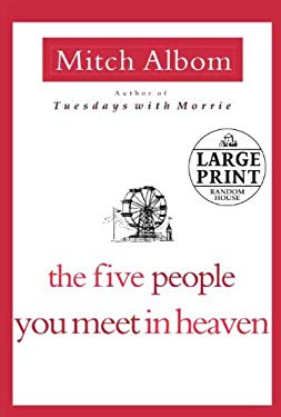 The Five People You Meet in Heaven 9780739377451