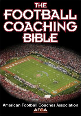 The Football Coaching Bible 9780736044110