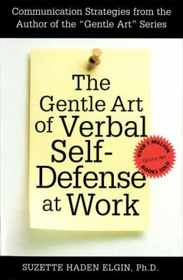The Gentle Art of Verbal Self Defense at Work 9780735200890