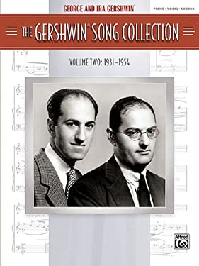 The Gershwin Song Collection, Volume Two: 1931-1954: Piano/Vocal/Chords 9780739057254