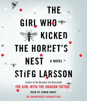The Girl Who Kicked the Hornet's Nest 9780739384190