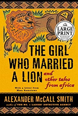 The Girl Who Married a Lion: And Other Tales from Africa 9780739325506