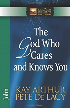 The God Who Cares and Knows You 9780736921930