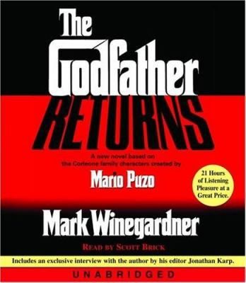 The Godfather Returns: A New Novel Based on the Corleone Family 9780739314425