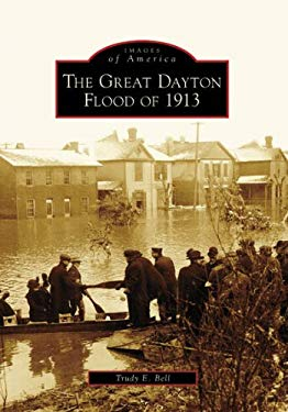 The Great Dayton Flood of 1913 9780738551791