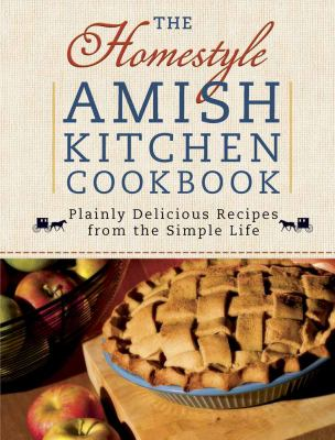 The Homestyle Amish Kitchen Cookbook 9780736928588