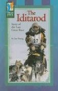 The Iditarod: Story of the Last Great Race 9780736895231