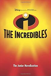 The Incredibles: The Junior Novelization 2672950