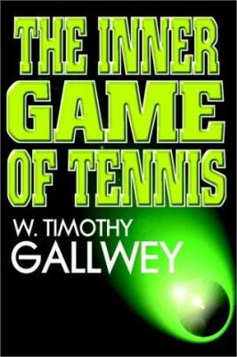 The Inner Game of Tennis 9780736611367