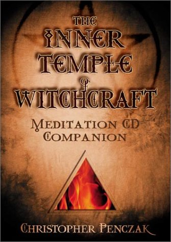 The Inner Temple of Witchcraft Meditation CD Companion: Meditation CD Companion 9780738703879
