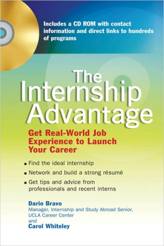 The Internship Advantage: 7get Real-World Job Experience to Launch Your Career 9780735203914