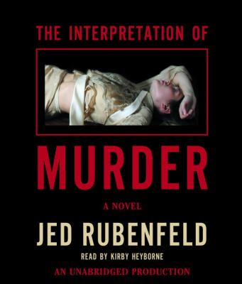 The Interpretation of Murder 9780739340905