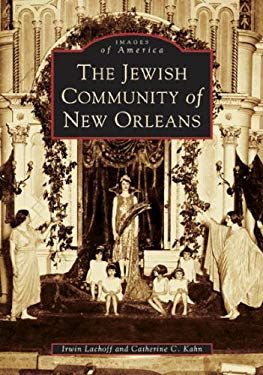 The Jewish Community of New Orleans 9780738518350