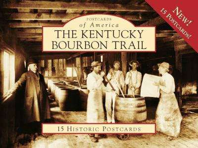 The Kentucky Bourbon Trail 9780738566375