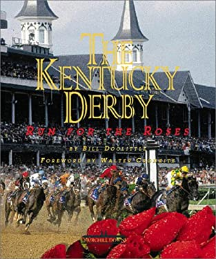 The Kentucky Derby: Run for the Roses 9780737000320