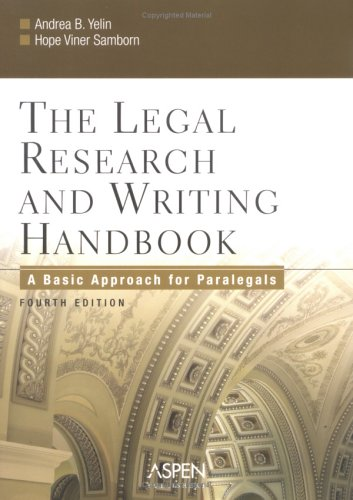 The Legal Research and Writing Handbook: A Basic Approach for Paralegals 9780735551206