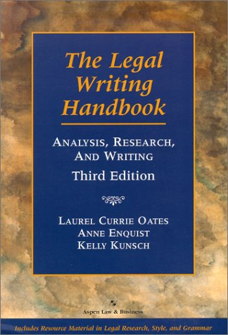 The Legal Writing Handbook: Analysis, Research, and Writing, Third Edition 9780735524873