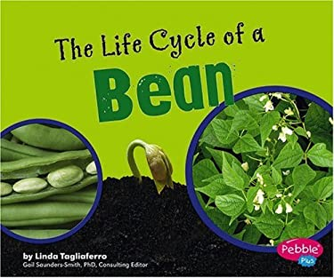 The Life Cycle of a Bean 9780736867108
