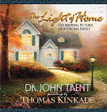 The Light of Home: Ten Inspiring Pictures of a Strong Family 9780736910170
