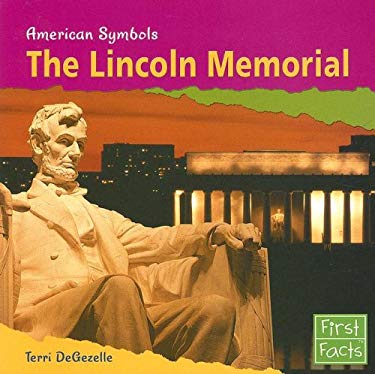 The Lincoln Memorial 9780736847049