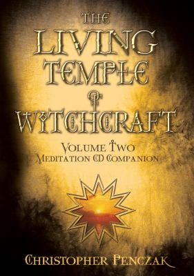 The Living Temple of Witchcraft, Volume Two CD Companion 9780738714813