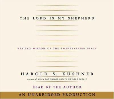The Lord Is My Shepherd: Healing Wisdom of the Twenty-Third Psalm 9780739304488