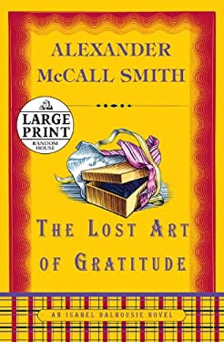 The Lost Art of Gratitude 9780739328637