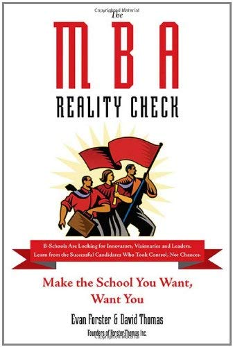 The MBA Reality Check: Make the School You Want, Want You 9780735204485