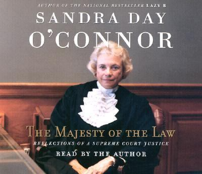 The Majesty of the Law: Reflections of a Supreme Court Justice 9780739302453