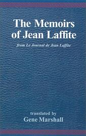 The Memoirs of Jean Laffite: From Le Journal de Jean Laffite 2699486