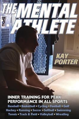 The Mental Athlete 9780736046541