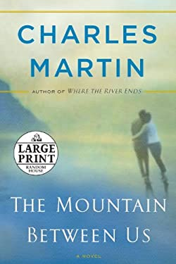 The Mountain Between Us 9780739377697