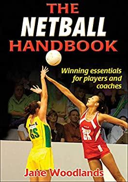 The Netball Handbook 9780736062657