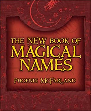 The New Book of Magical Names 9780738703954