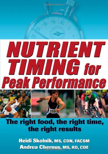Nutrient Timing for Peak Performance 9780736087643