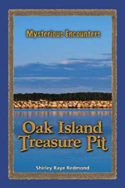 The Oak Island Treasure Pit 9780737751406
