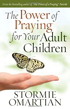 The Power of Praying? for Your Adult Children 9780736920865
