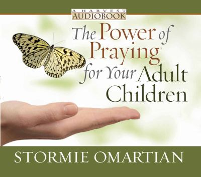 The Power of Praying? for Your Adult Children Audiobook 9780736926683
